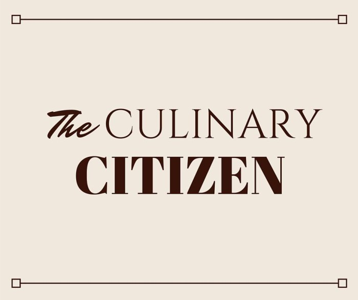 Culinary Citizen Episode 0: Back to Basics